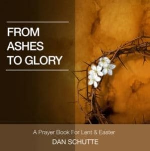 From Ashes to Glory (Prayer Book)