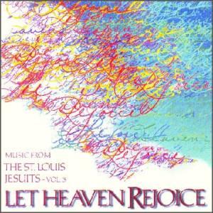 Let Heaven Rejoice