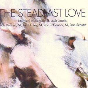 The Steadfast Love