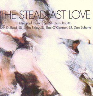 The Steadfast Love